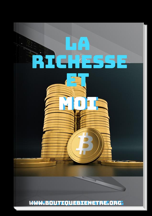 La Richesse et Moi