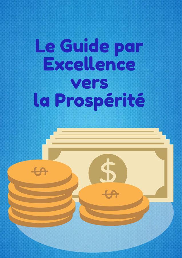 Guide prosperite en 7 vidéos